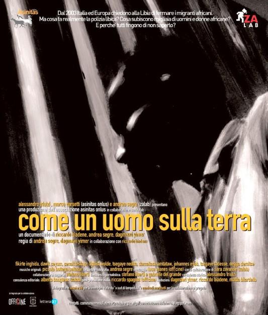 Come un uomo sulla terra (Italie - 2008) [comme un homme sur la terre], un film d'Andrea Segre et Dagmawi Yimer, avec la collaboration de Riccardo Biadene. Affiche de