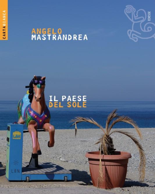 Latium, Campanie, Abruzzes, Calabre, Sicile, telles sont les régions parcourues par le journaliste et écrivain Angelo Mastrandrea dans son nouveau livre paru en Italie en mars 2014.